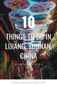 10 things to do in Lijiang, China