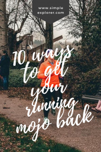 Title: 10 ways to get your running mojo back. With girl running in the background.
