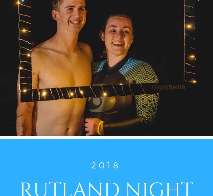 RUTLAND NIGHT SWIM 2018