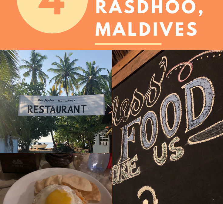 4 PLACES TO EAT – RASDHOO, MALDIVES