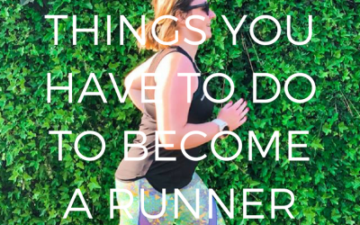 3 THINGS YOU MUST TO DO BECOME A RUNNER