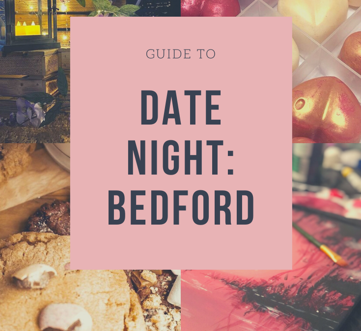 GUIDE TO DATE NIGHT: BEDFORD