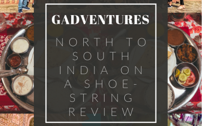 GADVENTURES NORTH TO SOUTH INDIA ON A SHOESTRING – REVIEW