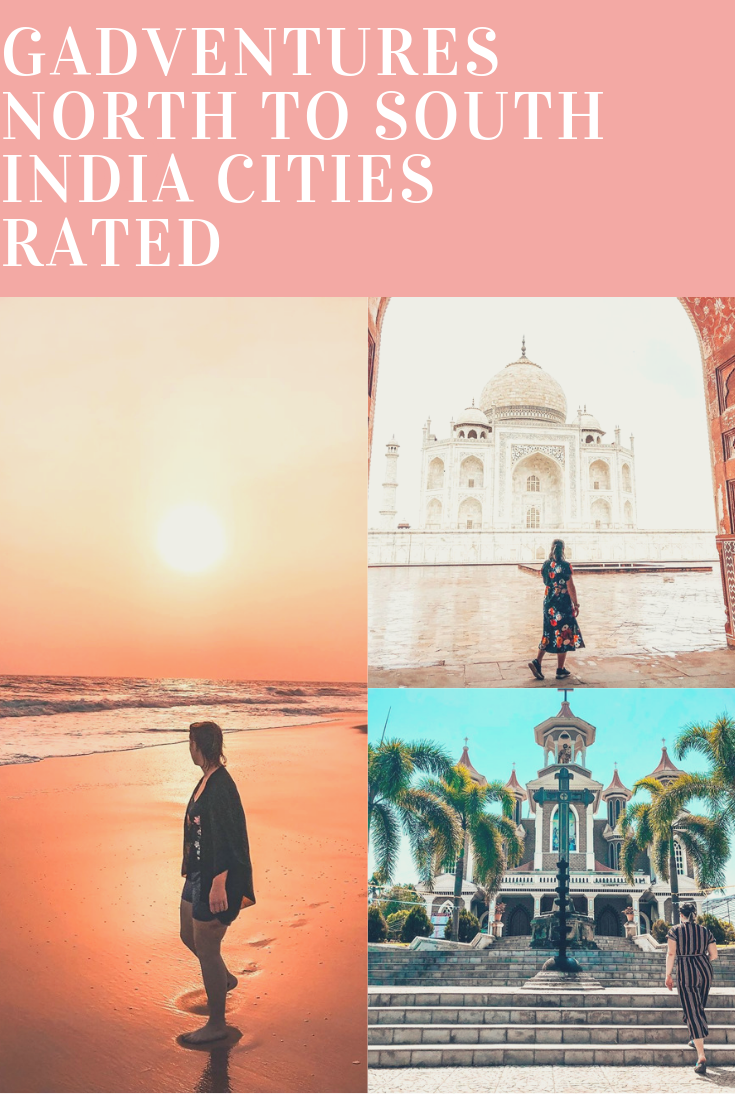 Title: GADVENTURES NORTH TO SOUTH INDIA CITIES RATED over photos of girl in different Indian cities
