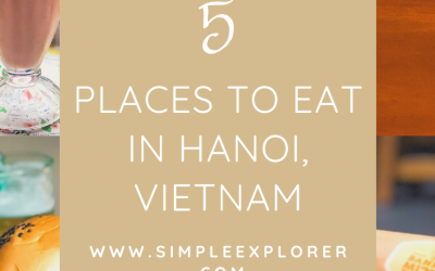 5 PLACES TO EAT IN HANOI, VIETNAM