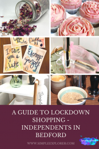 A GUIDE TO LOCKDOWN SHOPPING - INDEPENDENTS IN BEDFORD