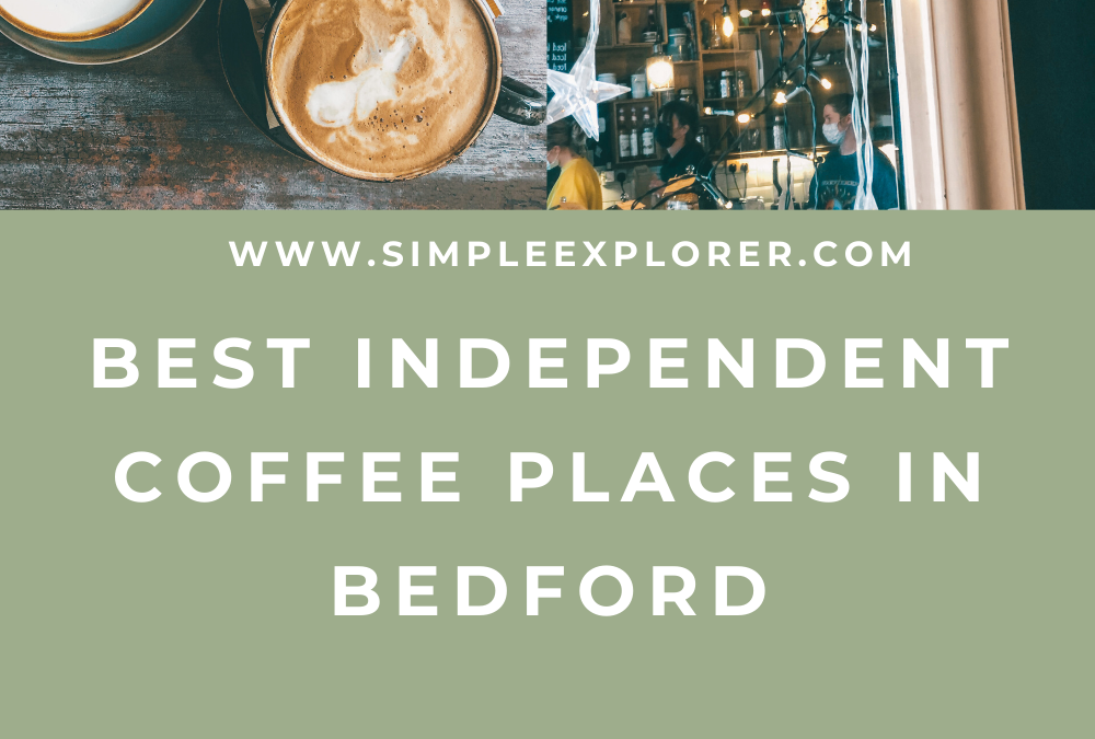 BEST INDEPENDENT COFFEE PLACES IN BEDFORD