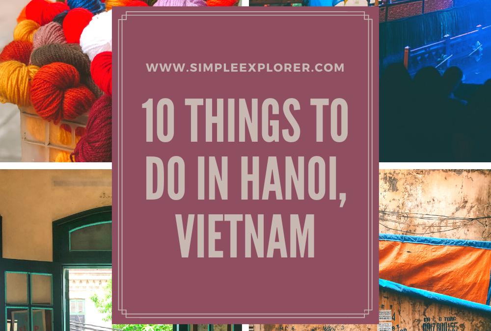 10 THINGS TO DO HANOI, VIETNAM