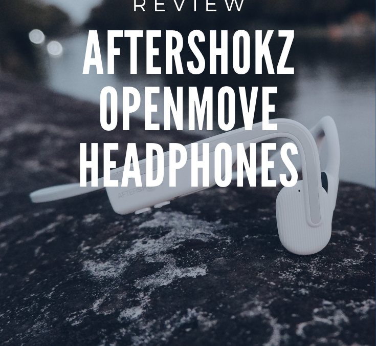 AFTERSHOKZ OPENMOVE HEADPHONES – REVIEW